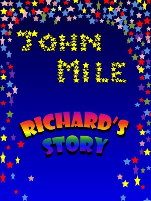 Richards Story by John Mile from StreetLib SRL in Teen Novel category