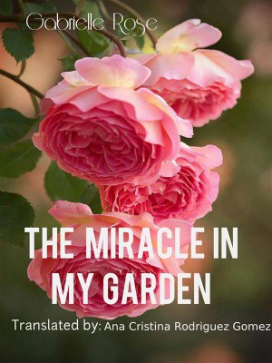 The Miracle In My Garden by Gabriella Rose from StreetLib SRL in Science category