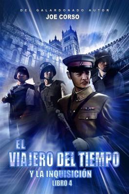 El Viajero Del Tiempo Y La Inquisición (Libro 4) by Joe Corso from StreetLib SRL in General Novel category