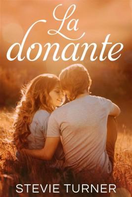 La Donante by Stevie Turner from StreetLib SRL in General Novel category