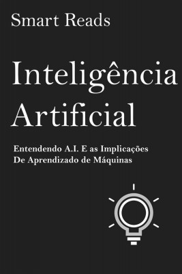Inteligência Artificial by Smart Reads from StreetLib SRL in Business & Management category