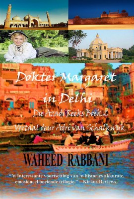 Dokter Margaret In Delhi by Waheed Rabbani from StreetLib SRL in Romance category