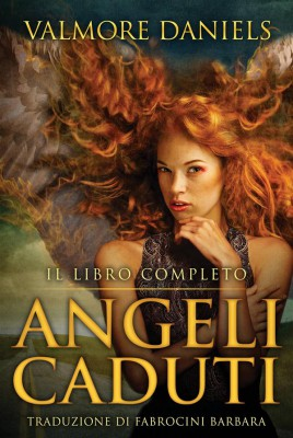 Angeli Caduti, Il Libro Completo by Valmore Daniels from StreetLib SRL in General Novel category