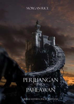 Perjuangan Para Pahlawan (Buku #1 Dari Cincin Bertuah) by Morgan Rice from StreetLib SRL in Teen Novel category