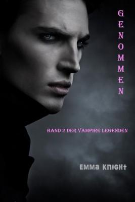 Genommen (Band 2 Der Vampire Legenden) by Emma Knight from StreetLib SRL in Teen Novel category