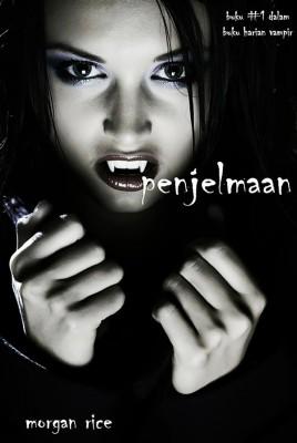 Penjelmaan (Buku #1 dalam Harian Vampir) by Morgan Rice from StreetLib SRL in Teen Novel category