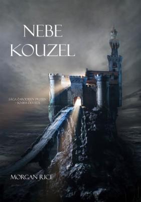 Nebe Kouzel (Sága ?arod?j?v Prsten – Kniha Devátá) by Morgan Rice from StreetLib SRL in Teen Novel category
