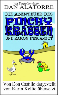 Die Abenteuer Des Pinchy Crab Und Ramon Descargot by Dan Alatorre from StreetLib SRL in General Academics category