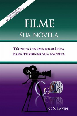 Filme Sua Novela by C. S. Lakin from StreetLib SRL in Language & Dictionary category