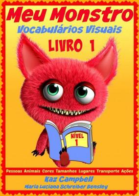 Meu Monstro -  Vocabulários Visuais  - Nível 1 - Livro 1 by Kaz Campbell from StreetLib SRL in Teen Novel category