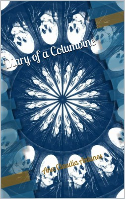 Diary Of A Columbine by Ana Claudia Antunes from StreetLib SRL in General Novel category