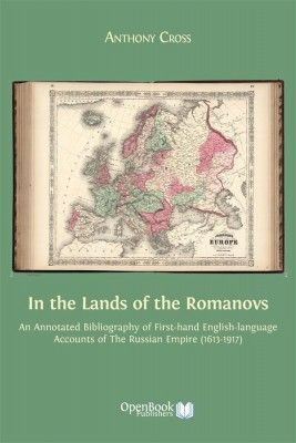 In the Lands of the Romanovs by Anthony Cross from StreetLib SRL in Language & Dictionary category