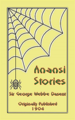 ANANSI STORIES - 13 West African Anansi Childrens Stories by Anon E. Mouse from StreetLib SRL in General Novel category
