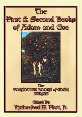 The First and Second Books of Adam and Eve by Unknown Author from StreetLib SRL in Religion category