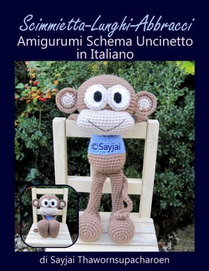 Scimmietta-Lunghi-Abbracci Amigurumi Schema Uncinetto in Italiano by Sayjai Thawornsupacharoen from StreetLib SRL in Sports & Hobbies category