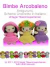 Bimbe Arcobaleno Amigurumi, Schema Uncinetto in Italiano by Sayjai Thawornupacharoen from  in  category