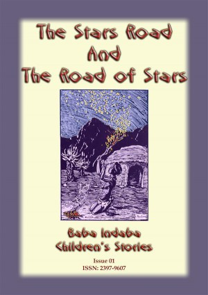 The Stars and The Road of Stars - An African Legend by Anon E. Mouse from StreetLib SRL in General Novel category