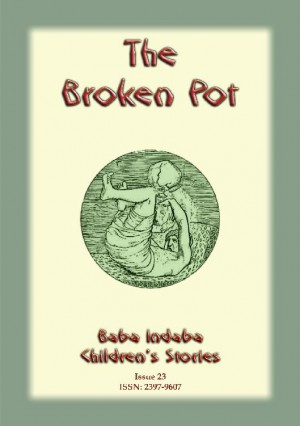 THE BROKEN POT - A Fairy Tale from India by Anon E. Mouse from StreetLib SRL in General Novel category