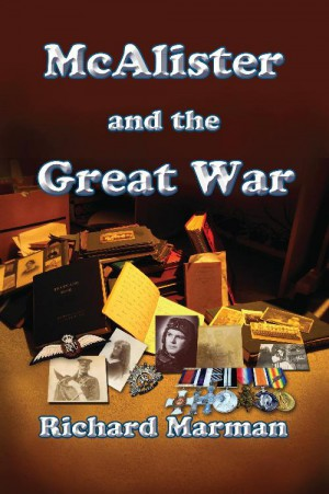 McALISTER AND THE GREAT WAR by Richard Marman from StreetLib SRL in General Novel category