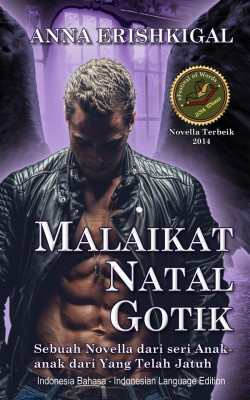 Malaikat Natal Gotik (Bahasa Indonesia - Indonesian Edition) by Anna Erishkigal from StreetLib SRL in General Novel category