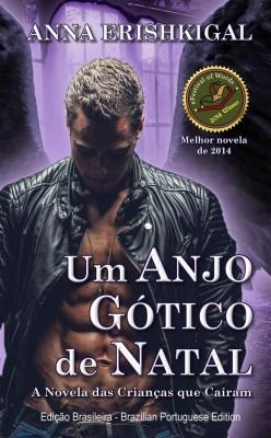 Um Anjo Gótico de Natal (Portuguese Edition) by Anna Erishkigal from StreetLib SRL in General Novel category