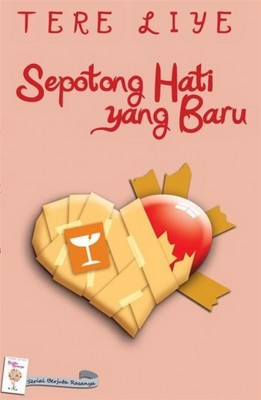 Sepotong Hati yang Baru by Tere Liye from  in  category