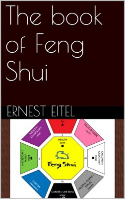The book of Feng Shui