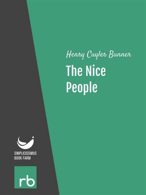 The Nice People (Audio-eBook) by  Henry Cuyler from StreetLib SRL in General Novel category