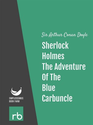The Adventures Of Sherlock Holmes - Adventure VII - The Adventure Of The Blue Carbuncle (Audio-eBook) by  Sir Arthur Conan from StreetLib SRL in General Novel category
