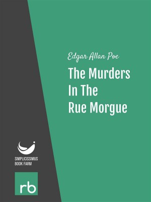 The Murders In The Rue Morgue (Audio-eBook) by  Edgar Allan from StreetLib SRL in General Novel category