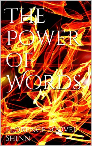 The Power of Words by Florence Scovel Shinn from StreetLib SRL in Motivation category