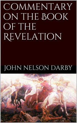 Commentary on the Book of the Revelation by John Nelson Darby from StreetLib SRL in Religion category