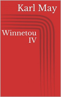 Winnetou IV by Karl May from StreetLib SRL in Classics category