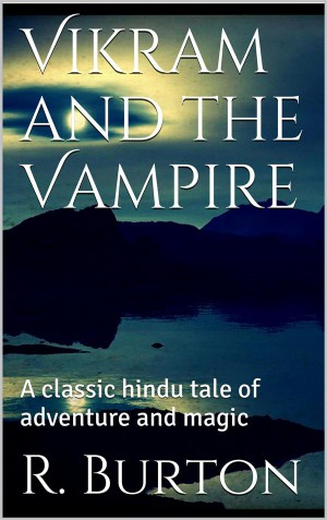 Vikram and the Vampire by Richard F. Burton from StreetLib SRL in Religion category