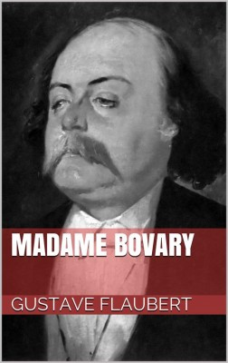 Madame Bovary by Gustave Flaubert from StreetLib SRL in Classics category