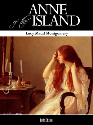 Anne of the Island by Lucy  Maud  Montgomery from StreetLib SRL in Romance category