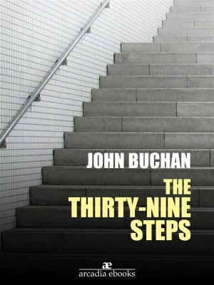 The Thirty-Nine Steps by John Buchan from StreetLib SRL in General Novel category