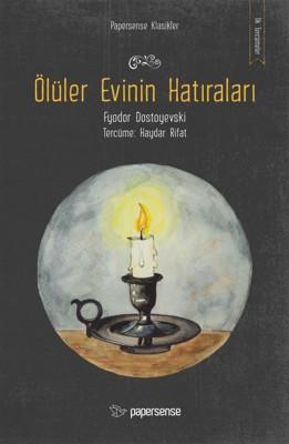 Ölüler Evinin Hat?ralar? by Fyodor Mihailoviç Dostoyevski from StreetLib SRL in Classics category
