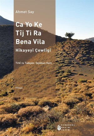 Ca yo ke tîj t?ra bena v?la by Seyidxan from StreetLib SRL in General Novel category
