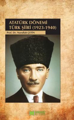 Atatürk Dönemi Türk ?iiri (1923-1940) by Nurullah Çetin from StreetLib SRL in Language & Dictionary category