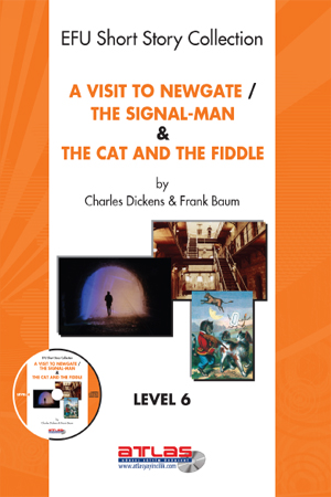 A Visit To Newgate & The Signal-Man & The Cat and The Fiddle by Derleme from StreetLib SRL in Teen Novel category