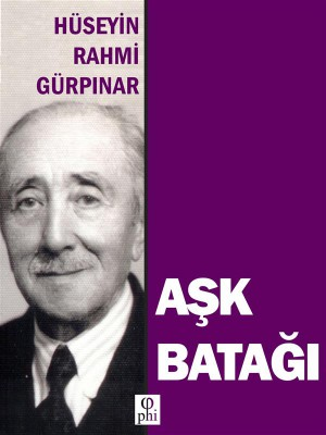 A?k Bata?? by Hüseyin Rahm Gürp?nar from StreetLib SRL in General Novel category