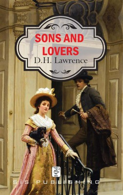 Sons and Lovers by D. H. Lawrence from StreetLib SRL in Classics category
