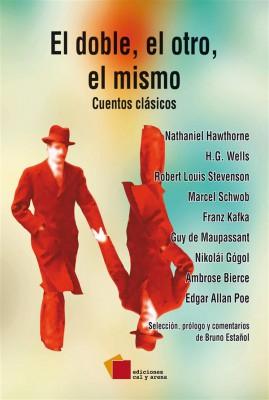 El doble, el otro, el mismo by Vários Autores from StreetLib SRL in General Novel category