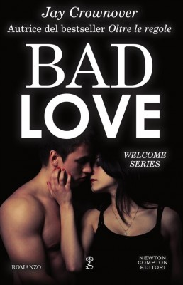 Bad Love by Jay Crownover from StreetLib SRL in Romance category