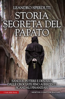 Storia segreta del papato by Leandro Sperduti from StreetLib SRL in Religion category
