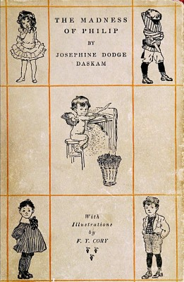 The Madness of Philip  and Other Tales of Childhood by Josephine Daskam Bacon from StreetLib SRL in Classics category