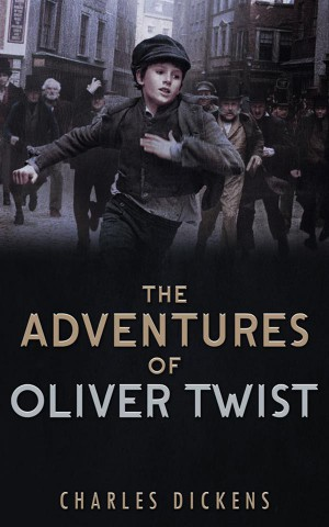 The Adventures of Oliver Twist by Charles Dickens from StreetLib SRL in General Novel category