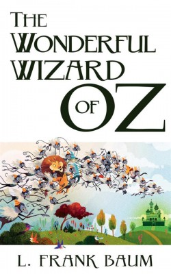 The Wonderful Wizard of Oz by L. Frank Baum from StreetLib SRL in General Novel category