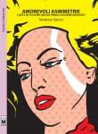 AMOREVOLI ASIMMETRIE - L'arte di fuggire ancor prima di essere inseguiti by Vanessa Sacco from  in  category